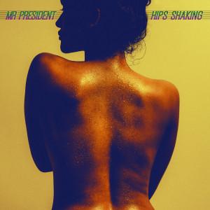 Обложка альбома «Hips Shaking»