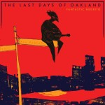 Обложка «The Last Days of Oakland»